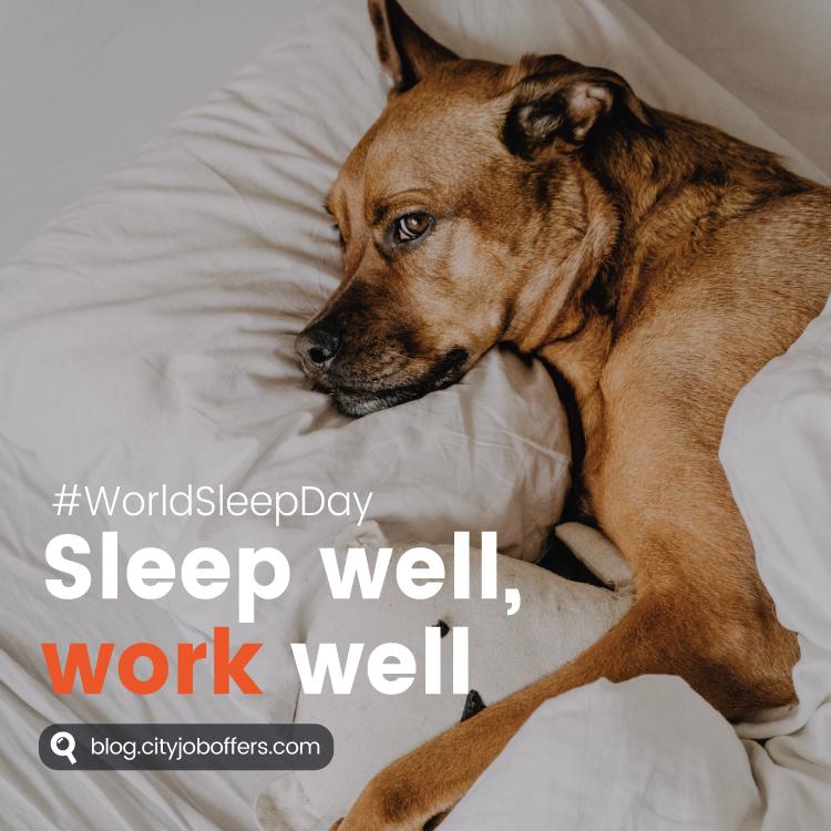 sleep well, work well